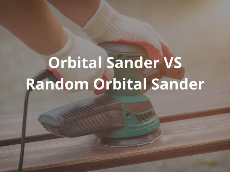 What is Orbital Sander