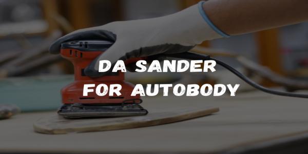 DA Sander for autobody