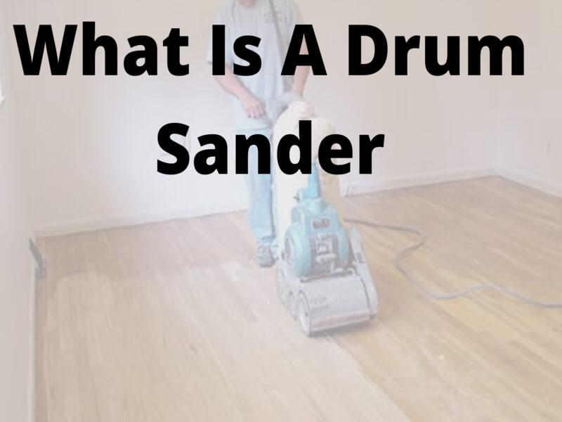 Drum Sander