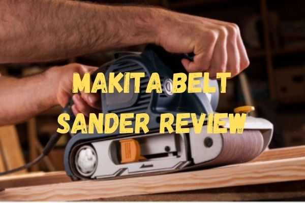 Makita Belt Sander