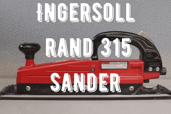 Ingersoll Rand 315 Straight Line Sander