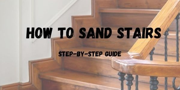 How to Sand Stairs